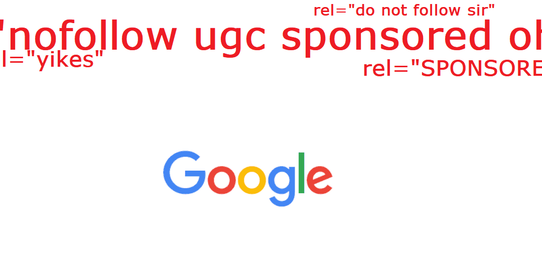 """Google's """"UGC"""" and """"Sponsored"""" Ref Tags – Yikes!"""