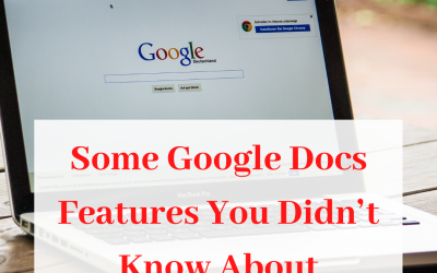 Some Google Docs Features You Didn't Know About