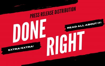 Press Release Distribution: How To Do It Right